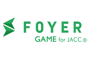 FOYER GAME for JACC®